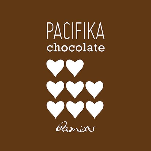 Chocolate Remixes by Pacifika