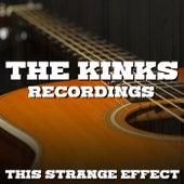 This Strange Effect The Kinks Recordings de The Kinks