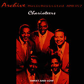 Sweet and Low by The Charioteers