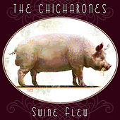 Swine Flew by Chicharones