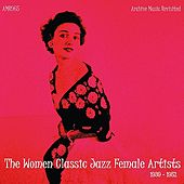 The Women Classic Jazz Female Artists by Various Artists
