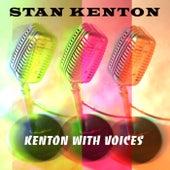 Kenton With Voices by Stan Kenton