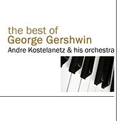 The Best Of George Gershwin de Andre Kostelanetz And His Orchestra