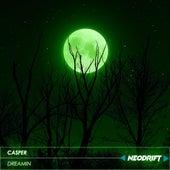 DREAMIN von Casper