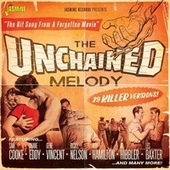 The Unchained Melody (29 Killer Versions!) by Various Artists