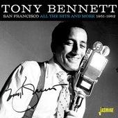 San Francisco - All The Hits and More (1951-1962) de Tony Bennett
