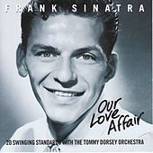 Our Love Affair by Frank Sinatra