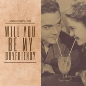 Will You Be My Boyfriend? - Vintage Compilation von Various Artists