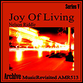 Joy of Living - EP by Nelson Riddle
