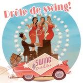 Drôle de swing by Swing Cockt'Elles