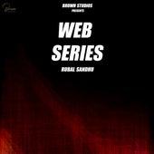 Web Series by Rubal Sandhu