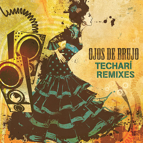 Techarí Remixes by Ojos De Brujo