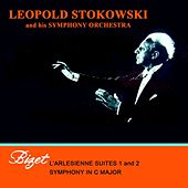 Bizet L'Arlesienne Suites 1 And 2 Symphony In C Major von Leopold Stokowski