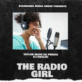 The Radio Girl by Taylor Made Da Prince