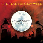 The Last Werewolf by The Real Tuesday Weld