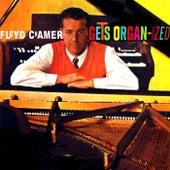 Floyd Cramer Gets Organized by Floyd Cramer