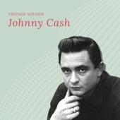 Johnny Cash - Vintage Sounds by Johnny Cash