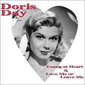 Young At Heart & Love Me Or Leave Me by Doris Day