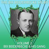 The Bix Beiderbecke Story, Volume 2 de Bix Beiderbecke