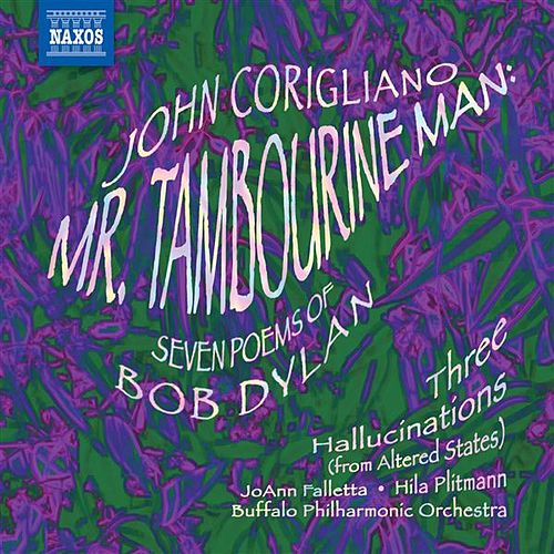 Corigliano, J.: Mr. Tambourine Man / 3 Hallucinations by Various Artists