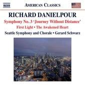 Danielpour: First Light - The Awakened Heart - Symphony No. 3,