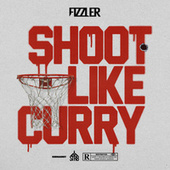 Shoot Like Curry by Fizzler