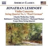 Leshnoff, J.: Violin Concerto / Distant Reflections / String Quartet No. 1 by Various Artists