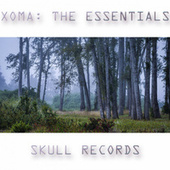 Xoma: The Essentials by Xoma