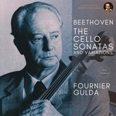 Beethoven: The Cello Sonatas and Variations by Pierre Fournier