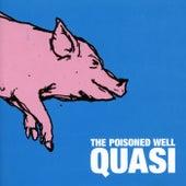 The Poisoned Well von Quasi