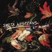 Dye It Blonde de Smith Westerns