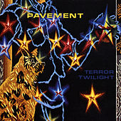 Terror Twilight von Pavement