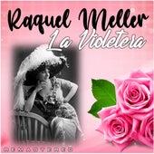 La Violetera (Remastered) by Raquel Meller