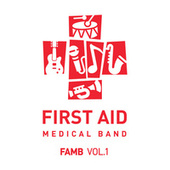 Famb, Vol. 1 (Cover) von First Aid Medical Band
