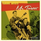 Mr. Twister by Various Artists