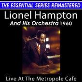 Lionel Hampton Live at the Metropole Cafe - the Essential Series (Live) by Lionel Hampton