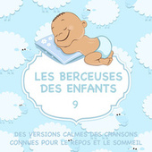 Les berceuses des enfants - Des versions calmes des chansons connues pour le repos et le sommeil, Vol. 9 de Sleeping Bunnies