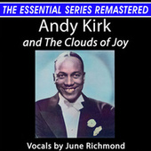 Andy Kirk and the Clouds of Joy - the Essential Series (Live) by Andy Kirk and The Clouds of Joy