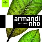 Armandinho Naturalmente de Armandinho