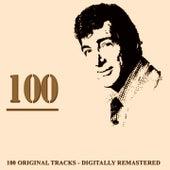 100 (100 Original Tracks - Digitally Remastered) de Dean Martin