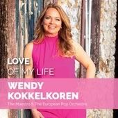 Love Of My Life by Wendy Kokkelkoren