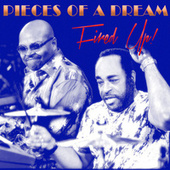 Fired Up! by Pieces of a Dream