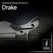 Orchestral String Versions of Drake by Diamond String Orchestra