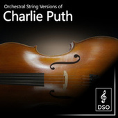 Orchestral String Versions of Charlie Puth by Diamond String Orchestra
