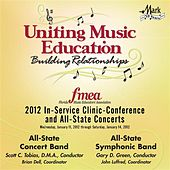 2012 Florida Music Educators Association (FMEA): All-State Concert Band & All-State Symphonic Band by Various Artists