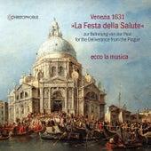Venezia 1631: La Festa della Salute by Ecco la musica