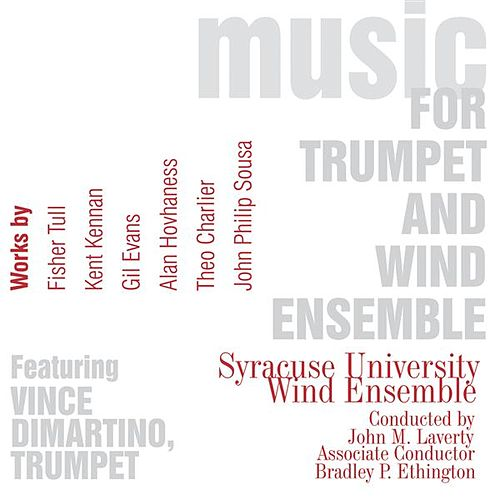 Music for Trumpet and Wind Ensemble, Vol. 1 by Vince Dimartino