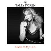 Music is My Life (Radio Edit) by Tally Koren