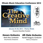 2012 Illinois Music Educators Association (IMEA): Honors Orchestra & All-State Orchestra von Various Artists