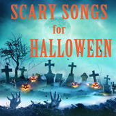 Scary Songs for Halloween by Steven C